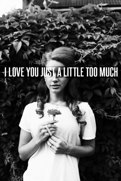 I love you a little too much Picture Quote #1