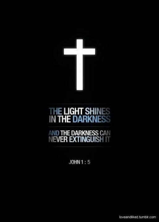 The light shines in the darkness and the darkness can never extinguish it Picture Quote #1