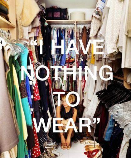 I have nothing to wear Picture Quote #1