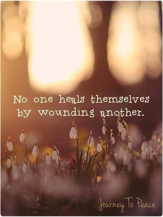 No one heals themselves by wounding another Picture Quote #1