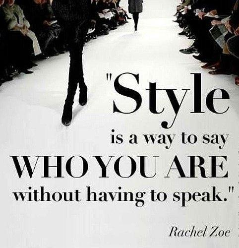 Style is a way to say who you are without having to speak Picture Quote #1
