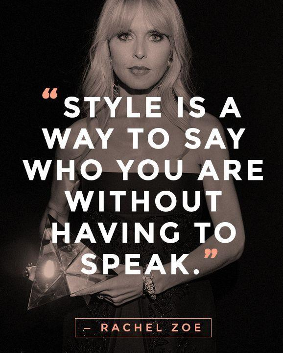Style is a way to say who you are without having to speak Picture Quote #2