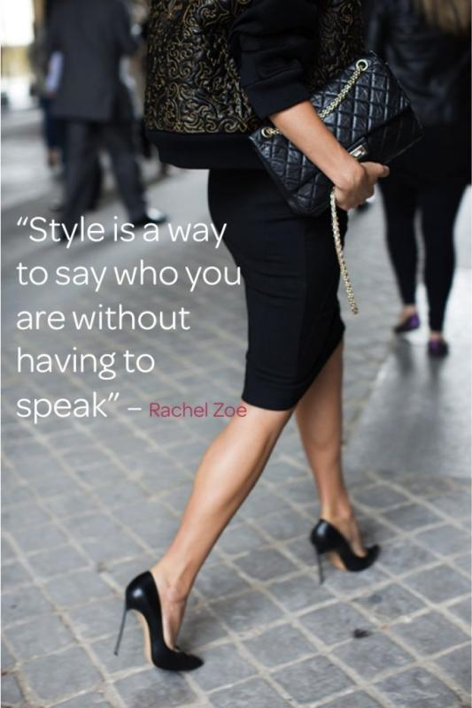 Style is a way to say who you are without having to speak Picture Quote #3