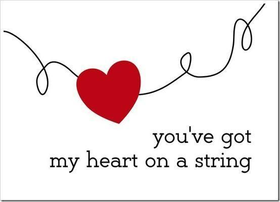 You've got my heart on a string Picture Quote #1