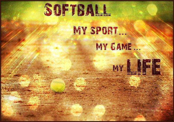 Beau Softball. My Sport. My Game. My Life Picture Quote #1