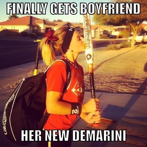 Finally gets boyfriend. Her new DeMarini Picture Quote #1