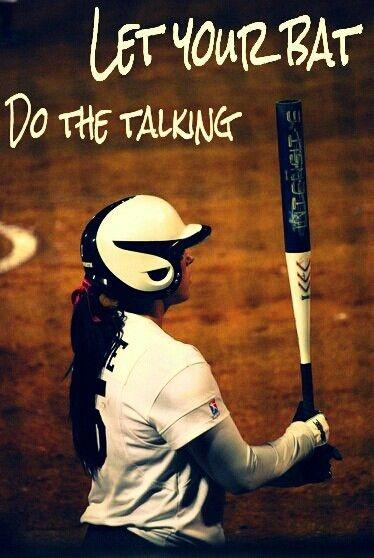 Let your bat do the talking Picture Quote #1