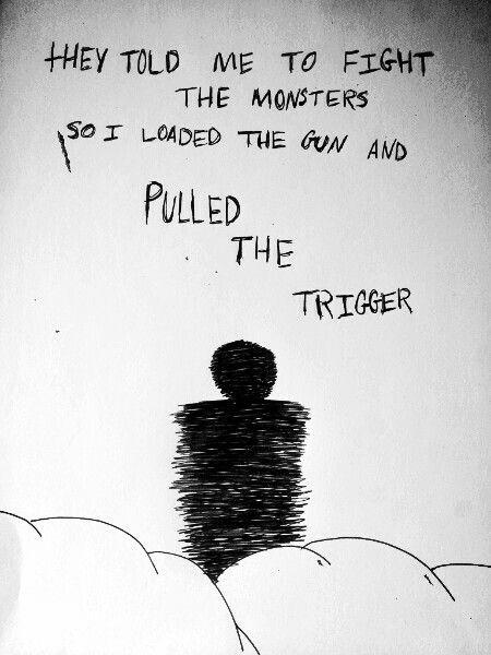 They told me to fight the monsters so I loaded the gun and pulled the trigger Picture Quote #1
