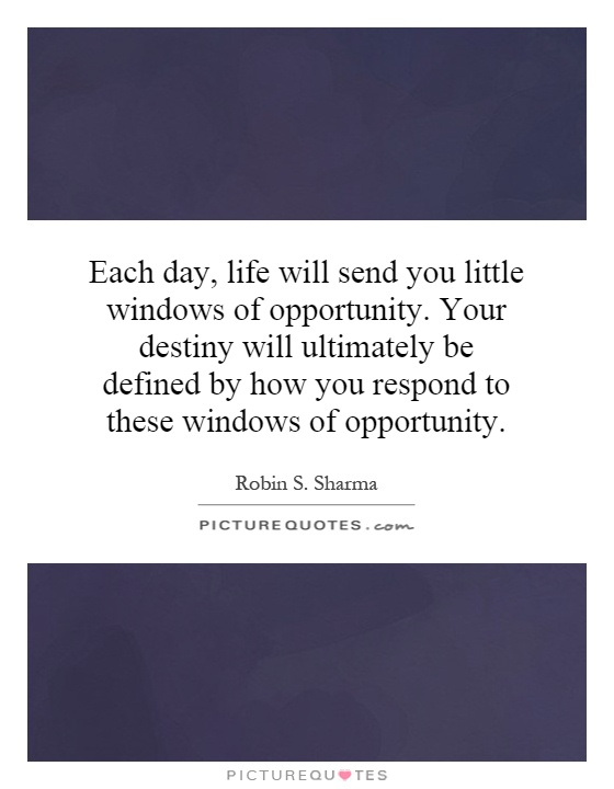 Window of opportunity quotes quotesgram for Window quoter