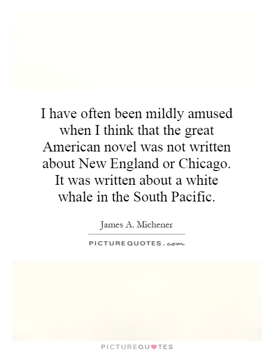 New England Quotes: I Have Often Been Mildly Amused When I Think That The