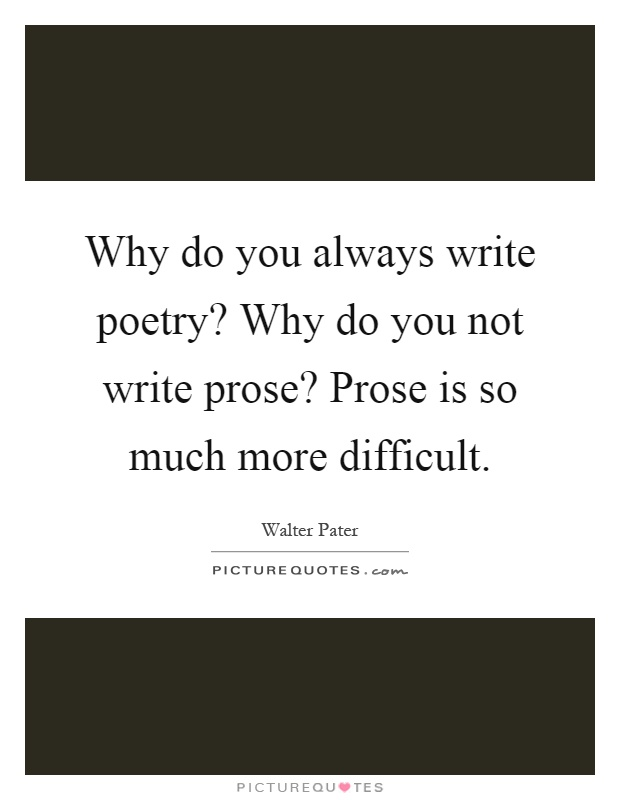 How do you write a prose