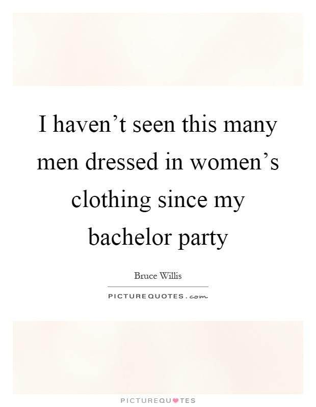 Man seeking women bachelor party