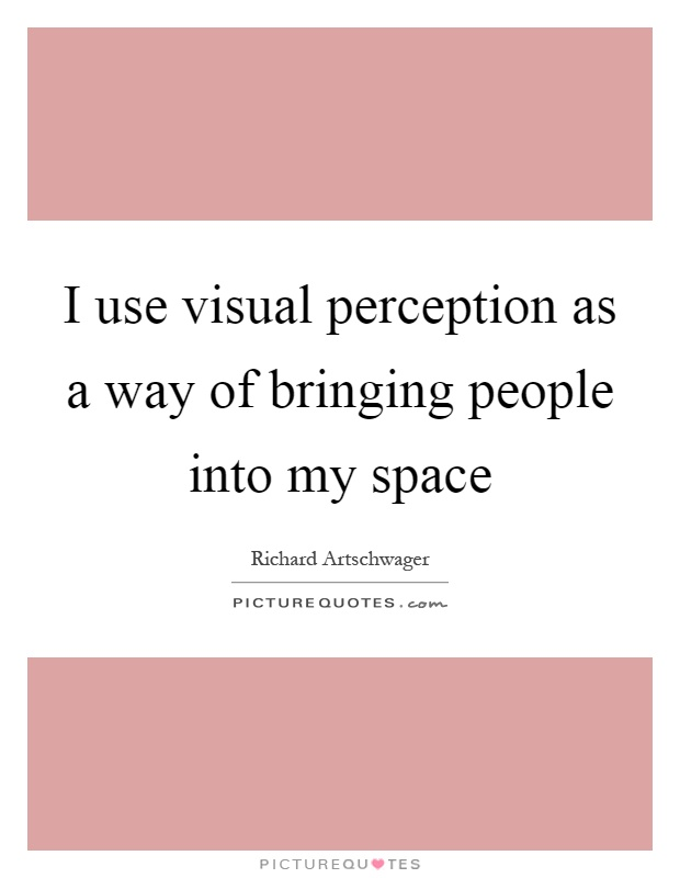 perception as a way of knowing essay John berger's ways of seeing is one of the most stimulating and the  every image embodies a way of seeing, our perception or  know the personality traits and.
