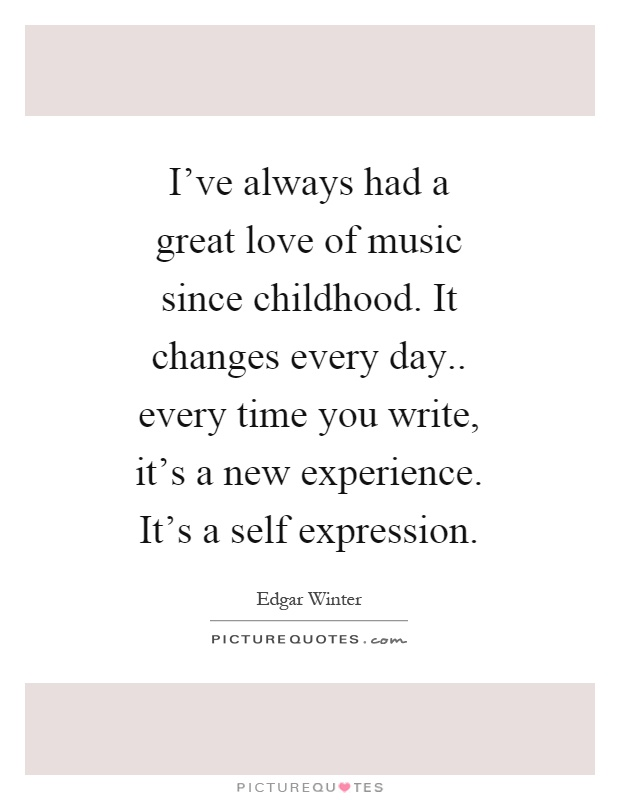 ... Love Of Music Quotes Every Time Quotes New Experience Quotes Every Day