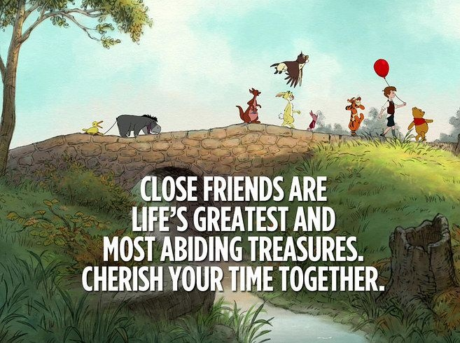 Close friends are life's greatest and most abiding treasures. Cherish your time together Picture Quote #1