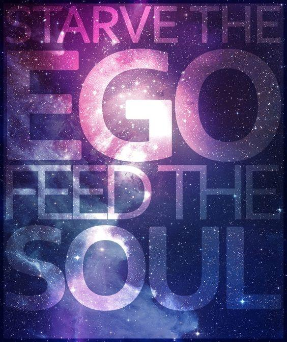 Starve the ego, feed the soul Picture Quote #2