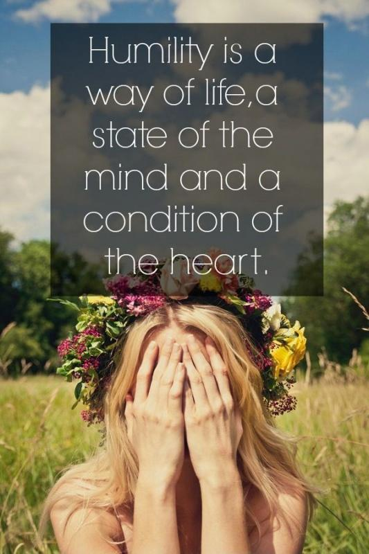Humility is a way of life, a state of the mind and a condition of the heart Picture Quote #1