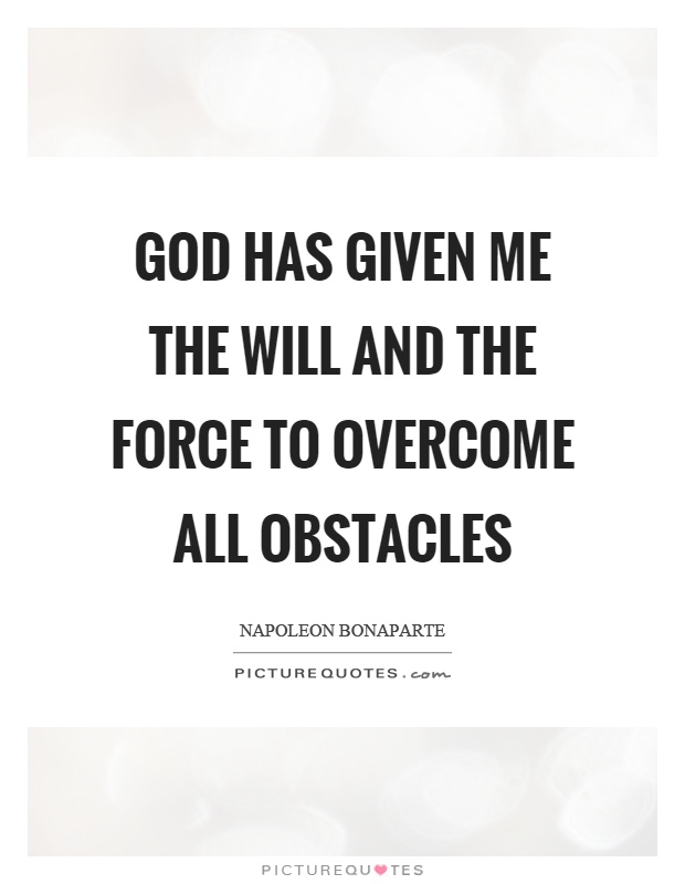 Overcome Obstacles Quotes Sayings Overcome Obstacles Picture Quotes Fascinating Overcoming Obstacles Quotes