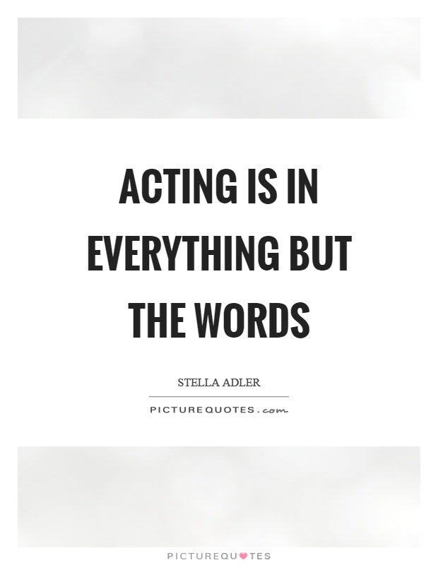 Stella Adler Quotes & Sayings (40 Quotations)