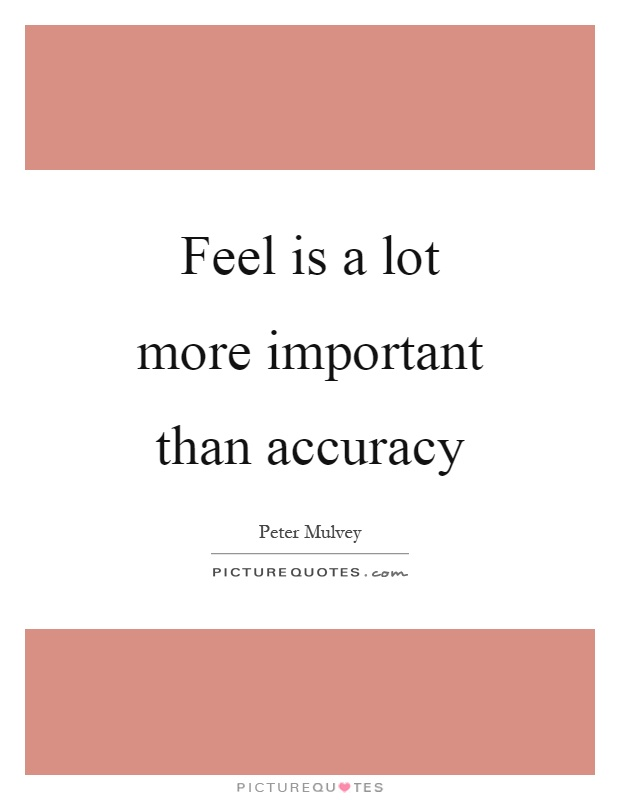fluency is more important than accuracy The most important thing to keep remembering is the fact that not all children  learn  teach accuracy, and then give opportunities to move to fluency, but  don't.