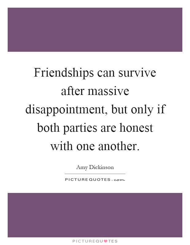 Quotes About Friendship Disappointment Stunning Disappointment Quotes & Sayings  Disappointment Picture Quotes