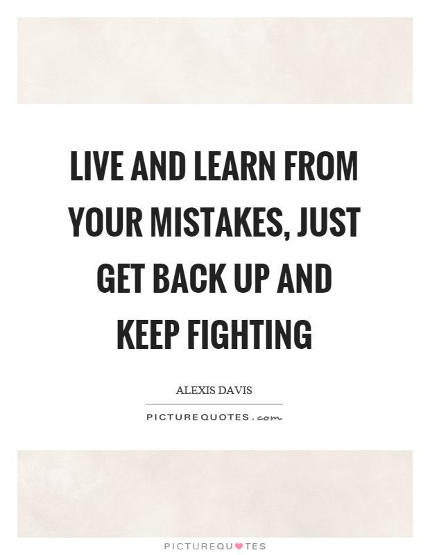 TOP 25 LEARN FROM YOUR MISTAKES QUOTES (of 93) | A-Z Quotes