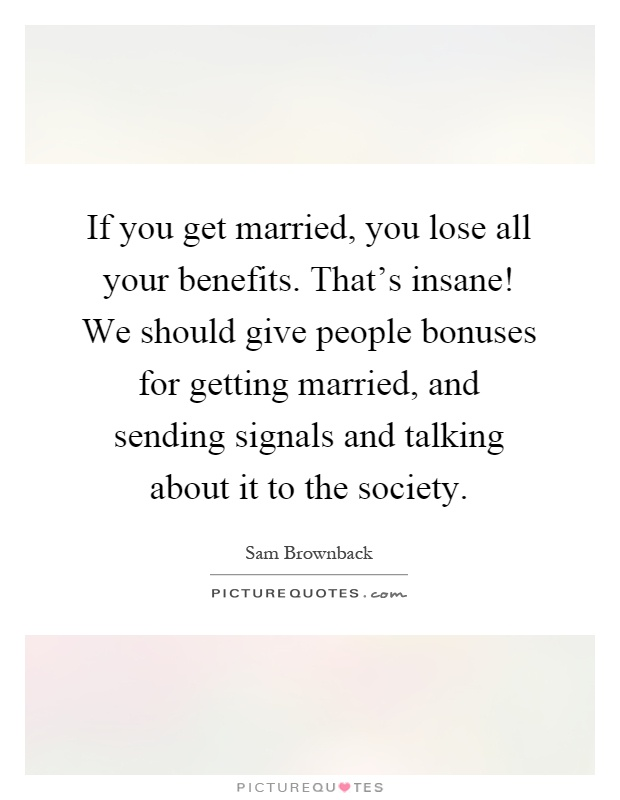 Stupendous Getting Married Quotes Sayings Getting Married Picture Quotes Short Hairstyles Gunalazisus