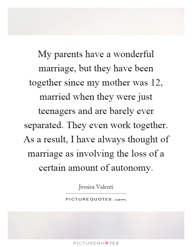 how my parents promoted autonomy Promote the autonomy of the males and the dependency of  a child's parents are the first socialization agents he or she will come into contact with.