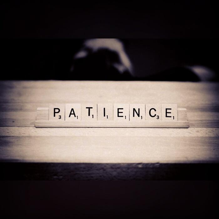 Patience Picture Quote #1
