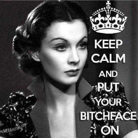 Keep calm and put your bitchface on Picture Quote #1