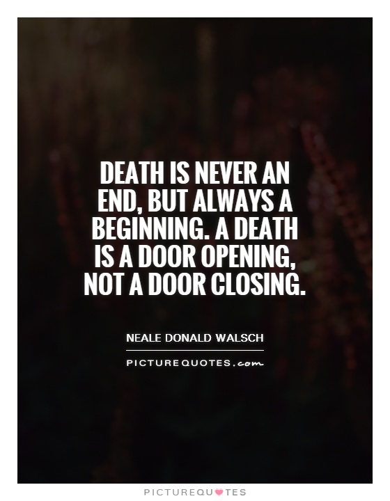 Doors Opening Quotes a Death is a Door Opening