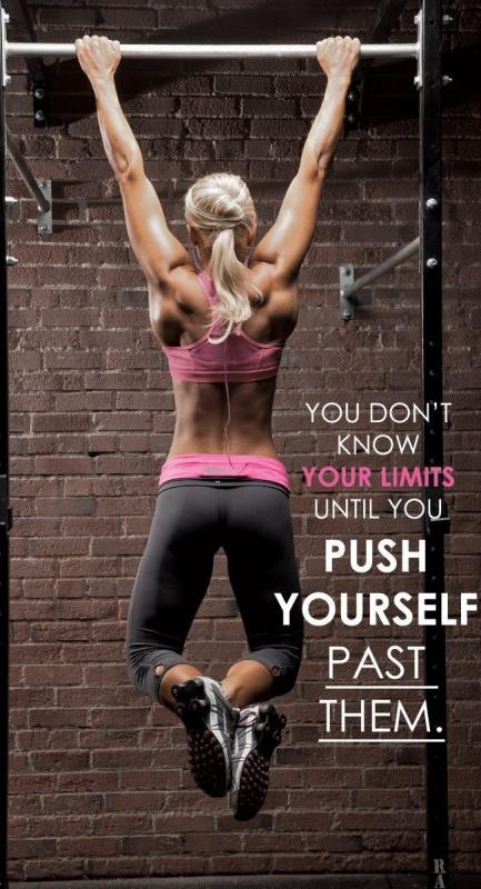 You don't know your limits until you push past them Picture Quote #1