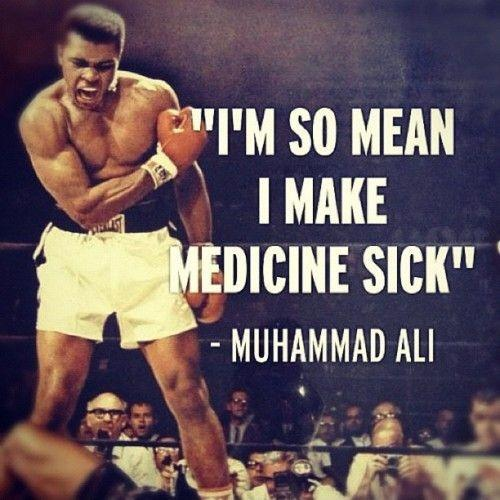 I'm so mean I make medicine sick Picture Quote #1