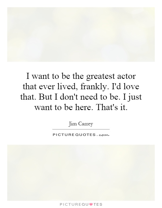 I need to become an actor, but I don't know how?