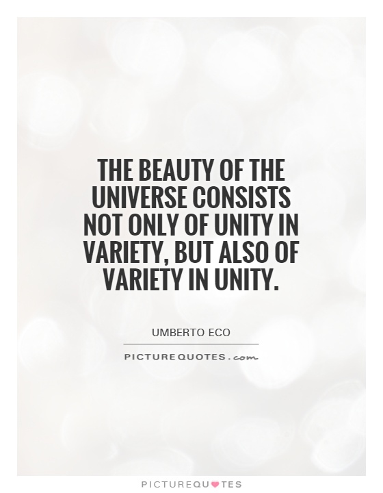 The Beauty Of The Universe Consists Not Only Of Unity In