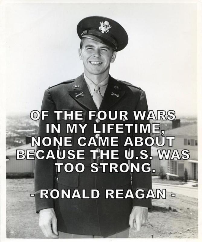 Of the four wars in my lifetime, none came about because the U. S. Was too strong Picture Quote #1