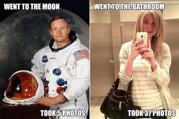 Went to the moon, took 5 photos. Went to the bathroom, took 37 photos Picture Quote #1