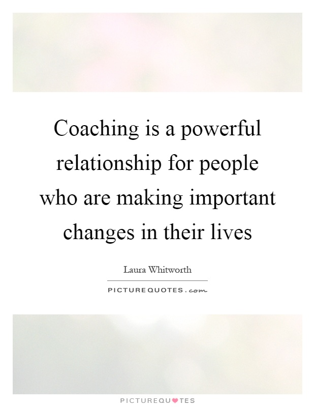 Quotes On People Changing In Relationships Coaching Quotes...