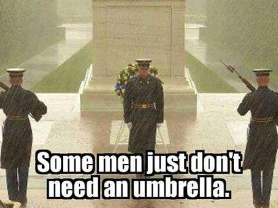 Some men just don't need and umbrella Picture Quote #1