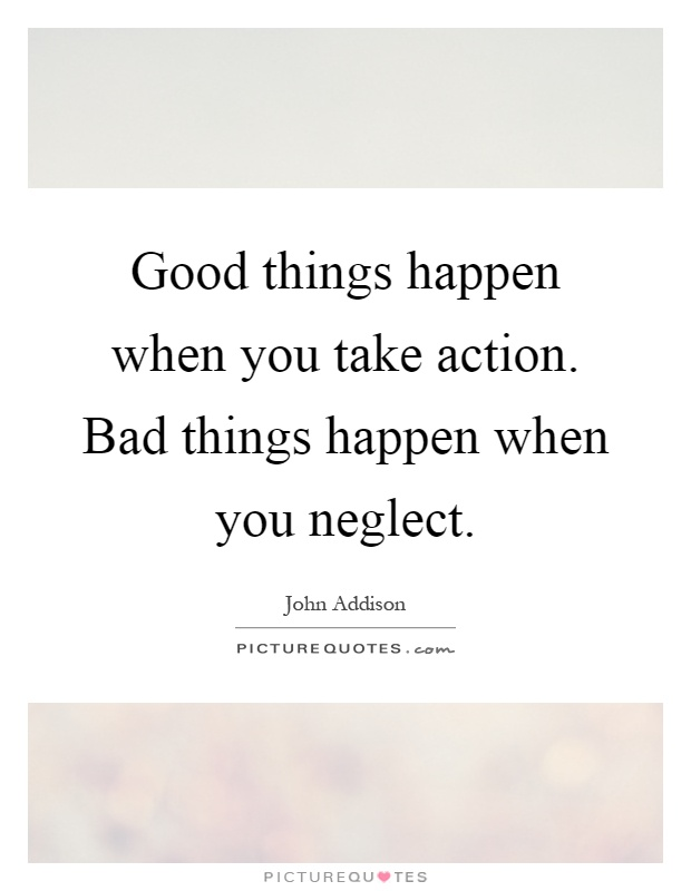 Bad Things Happen Quotes & Sayings  Bad Things Happen Picture Quotes