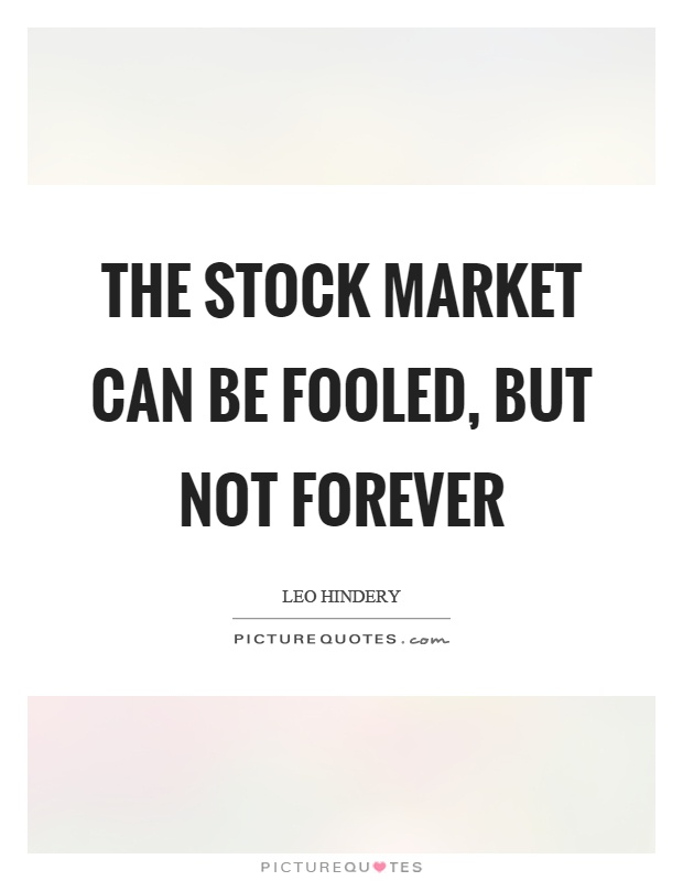 The stock market can be fooled, but not forever - Picture ...