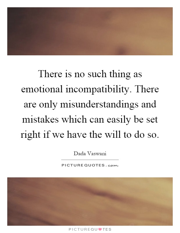 Quotes about incompatibility