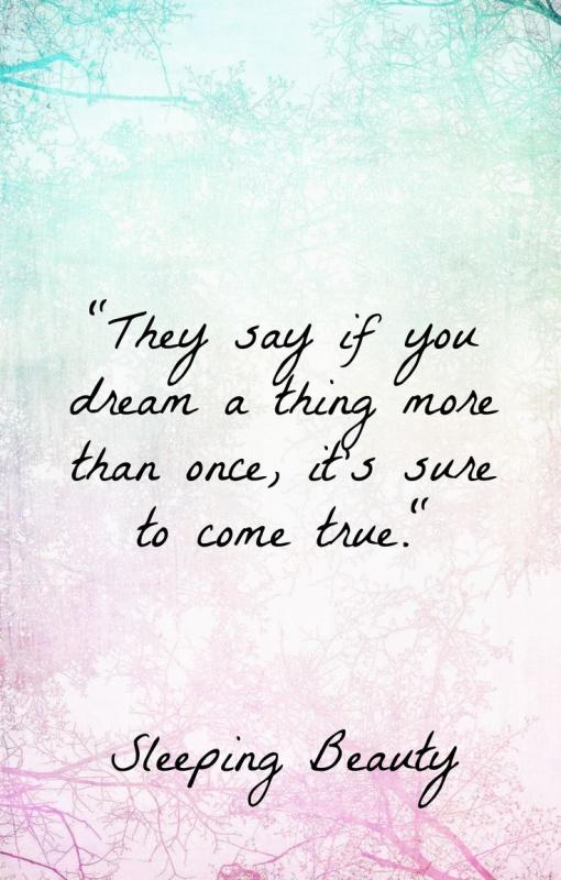 They say if you dream a thing more than once, it's sure to come true Picture Quote #1