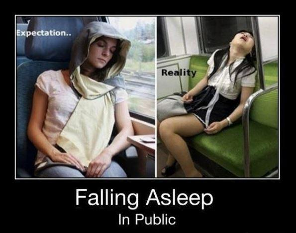 Falling asleep in public. Expectation. Reality Picture Quote #1