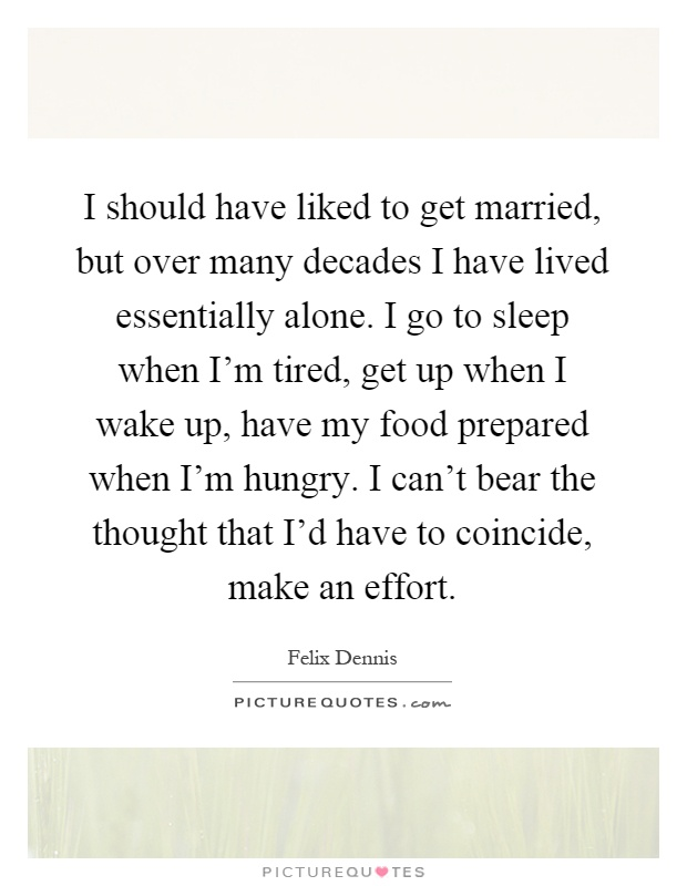 Alone quotes up waking Waking Up