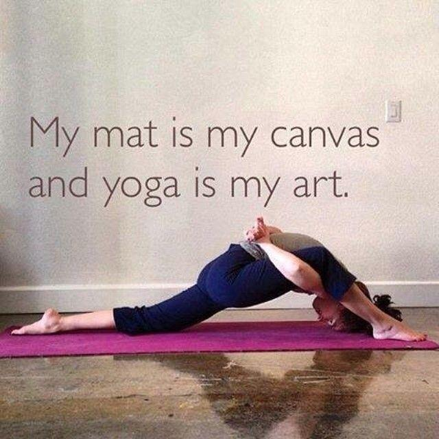 My mat is my canvas and yoga is my art Picture Quote #1