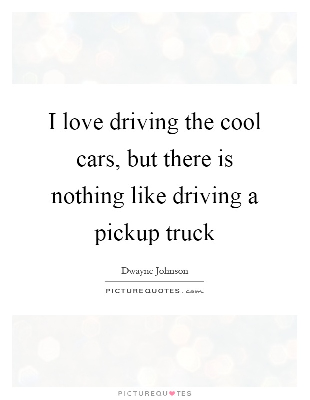 truck quotes truck sayings truck picture quotes