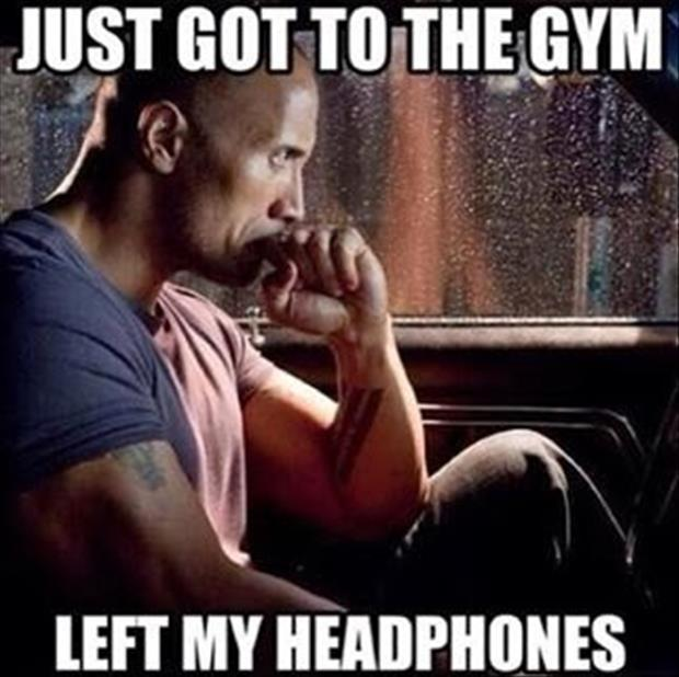 Just got to the gym. Left my headphones Picture Quote #1