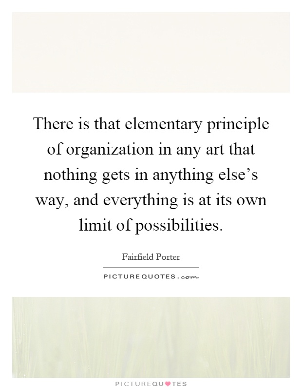 Principles Of Organization Art : There is that elementary principle of organization in any