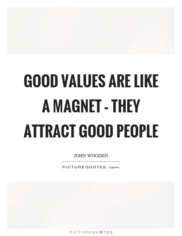 Good Values Quotes & Sayings | Good Values Picture Quotes